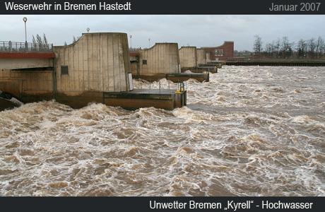 Unwetter Bremen Kyrell Weserwehr
