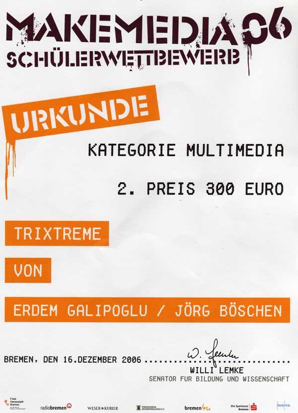 Trixtreme Makemedia 2006 2. Platz