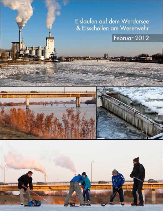 Bremen: Eislaufen auf dem Werdersee & Eisschollen am Weserwehr